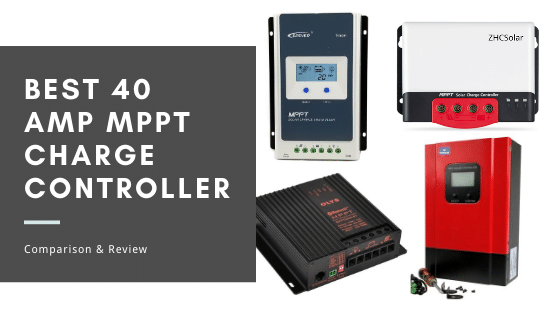 Best 40 Amp MPPT Charge Controller