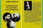 """""""Cioran în viață, în luciditate și-n postumitate"""" - O nouă carte a reputatului scriitor Ionel Necula"""