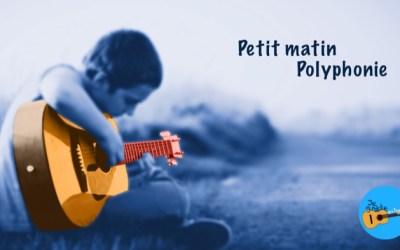 Petit matin, guitare polyphonique