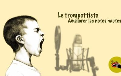 Le trompettiste et les notes hautes