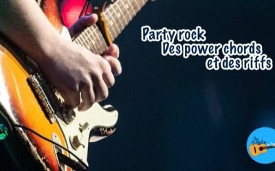 Party rock, riffs et power-chords