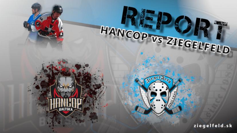 Report Hancop - Koniec víťaznej šnúry Ziegelfeld