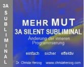 Mehr Mut 3A Silent Subliminal