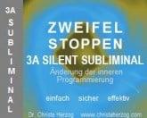 Zweifel stoppen 3A Silent Subliminal