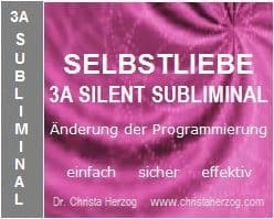 Selbstliebe 3A Silent Subliminal