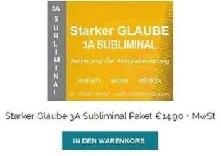 Starker Glaube 3A Subliminal Paket