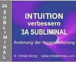 Intuition verbessern 3A Subliminal