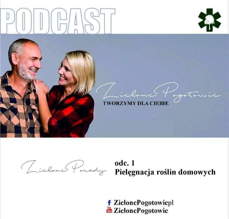 Podcast Zielone Pogotowie Pięlęgnacja roślin domowych