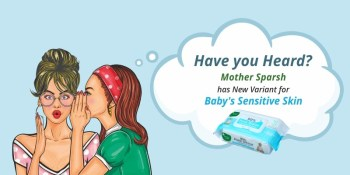 6 Reasons to Buy Newly Launched Mother Sparsh Unscented Baby Wipes