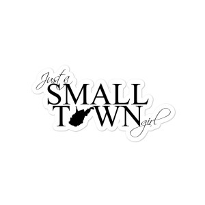 Small Town Girl WV Bubble-free stickers