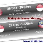 Malaysia harus menang, perlawanan akhir pertama menentang indonesia