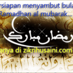 Persiapan menjelang ramadhan al mubarak
