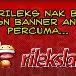 Mr Rileks Encem Nak Bagi Design Banner Animasi Percuma