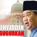 Kenapa DS Muhyiddin Yasin Disingkirkan??