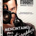 Sinopsis penuh drama Mencintaiku Mr Photographer