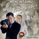 Tonton online mencintaimu mr photographer episod 4
