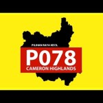 Keputusan pilihanraya kecil prk cameron highlights P078 26.1.2019