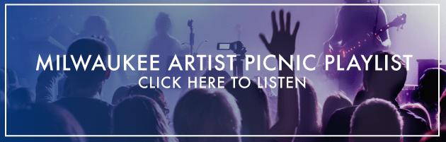 Milwaukee Artist Picnic Playlist on Spotify