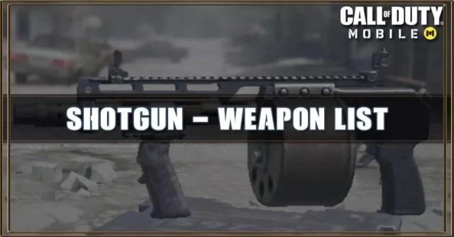 Call of Duty Mobile Shotgun - Weapon List