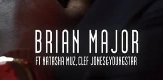 brian major ft natasha muz clef jones youngstar iwewe
