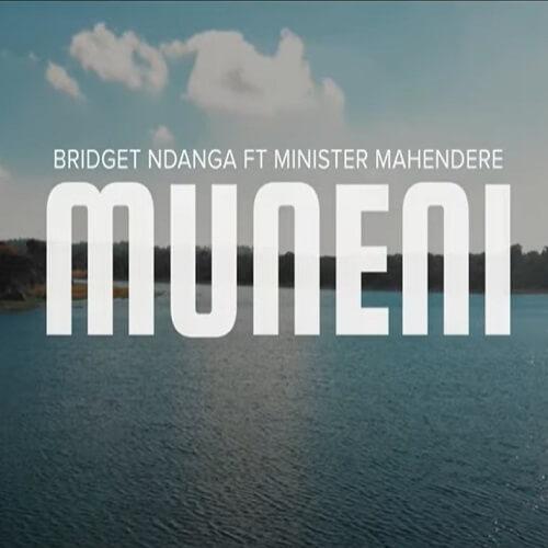 bridget ndanga ft minister michael mahendere muneni