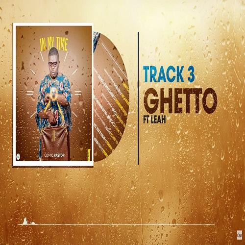 comic pastor ft leah ghetto