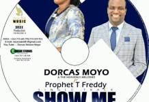 dorcas moyo ft prophet t freddy show me your way