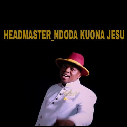 headmaster ndoda kuona jesu
