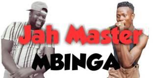 jah master to drop a new song mbinga