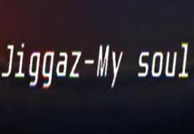 jiggaz my soul