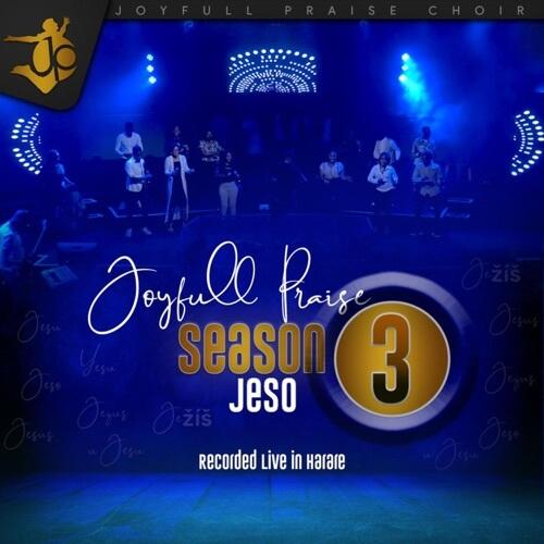 joyfull praise choir season 3 jeso