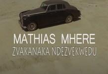 mathias mhere zvakanaka ndezvekwedu