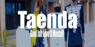 mostaff ft soul jah love taenda