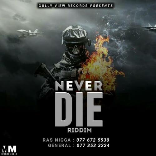 never die riddim