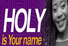 shalom charamba holy is your name