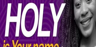 shalom charamba holy is your name