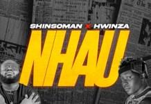 shinsoman ft hwinza nhau