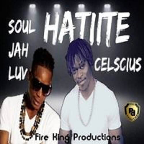 soul jah love ft celscius hatiite