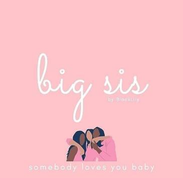 BlackLily- Big Sis project