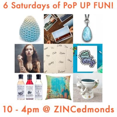 The FINAL PoP UP Saturday of 2018 at ZINC | edmonds