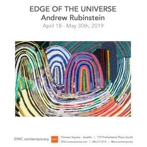 First Thursday Opening | EDGE OF THE UNIVERSE | new works by Andrew Rubinstein