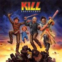 KILL 'Destroyers'