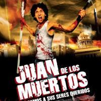 Juan de los muertos (2011) - no hablarás mal del cine cubano