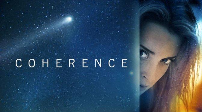 """Coherence"" (2014), menudo lío"
