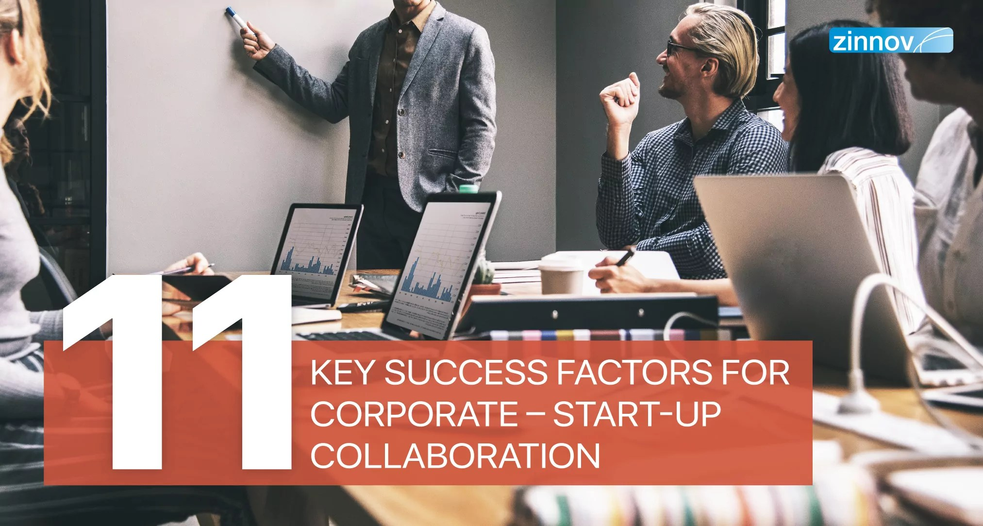11 Key Success Factors For Corporate - Start-up Collaboration Programs