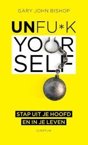 Unf*k Yourself Unfuck yourself zinvollerleven.nl Unfu*k Yourself zinvollerleven.nl