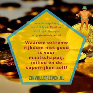 Waarom extreme rijkdom niet goed is voor maatschappij, milieu en de superrijken zelf!