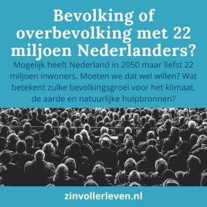 Bevolking of overbevolking Nederland demografie 2022 zinvollerleven.nl