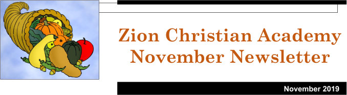 Zion Christian Academy Newsletter November 2019