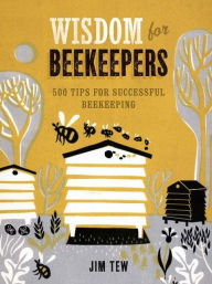 Wisdom for Beekeepers $21.95